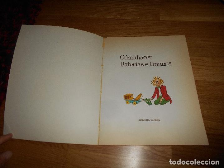 Libros de segunda mano: LIBRO COMO HACER BATERIAS E IMANES PLESA ED SM AÑOS 80 SM PERFECTO RARO - Foto 2 - 171707732