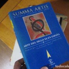 Libros de segunda mano: ARTE DEL SIGLO XX EN ESPAÑA , ESPASA SUMMA ARTIS / VALERIANO BOZAL , TOMO I. Lote 171733348