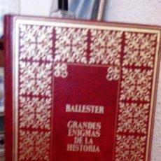 Libros de segunda mano: GRANDES ENIGMAS DE LA HISTORIA - RAFAEL BALLESTER ESCALAS - EL MUNDO DE LO SOBRENATURAL. Lote 150380790