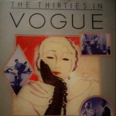 Libros de segunda mano: THE THIRTIES IN VOGUE CAROLLYN HALL. Lote 171752553