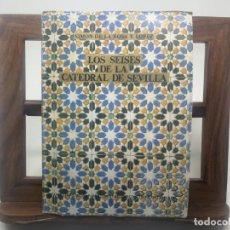 Libros de segunda mano: LOS SEEISES DE LA CATEDRAL DE SEVILLA. SIMON DE LA ROSA (EJEMPLAR NUMERADO, N° 470) FASCIMIL . Lote 171758809