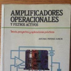 Libros de segunda mano: AMPLIFICADORES OPERACIONALES Y FILTROS ACTIVOS / ANTONIO PERTENCE JUNIOR/ EDI. MCGRAWHILL / 1995. Lote 171789273