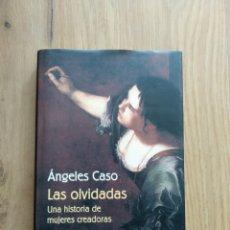 Libros de segunda mano: LAS OLVIDADAS. ANGELES CASO.. Lote 171790127