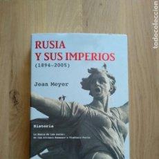 Libros de segunda mano: RUSIA Y SUS IMPERIOS (1894-2005). JEAN MEYER.. Lote 171802198