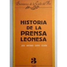 Libros de segunda mano: HISTORIA DE LA PRENSA LEONESA . Lote 171828979