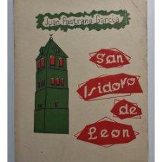 Libros de segunda mano: SAN ISIDORO DE LEÓN. Lote 171830093