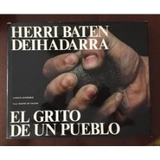 Libros de segunda mano: HERRI BATEN DEIDARRA - EL GRITO DE UN PUEBLO. Lote 171830612