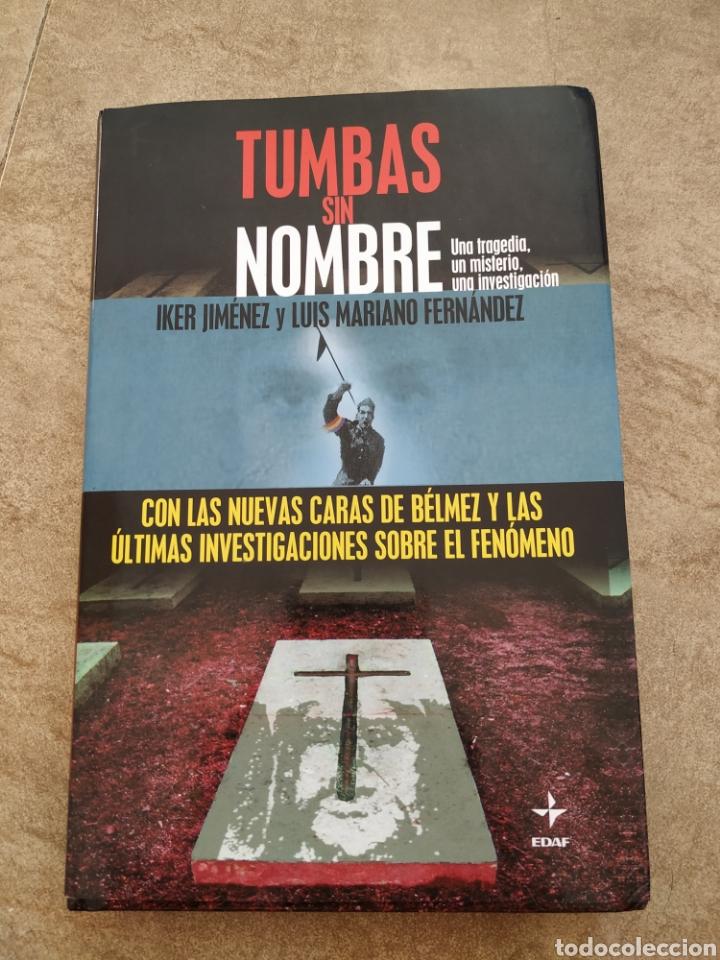 LIBRO IKER JIMÉNEZ TUMBAS SIN NOMBRE 2004 (Libros de Segunda Mano - Parapsicología y Esoterismo - Otros)