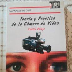 Libros de segunda mano: TEORÍA Y PRÁCTICA DE LA CÁMARA DE VIDEO - EMILIO PAREJA - MANUALES DE CINE Nº 3. Lote 171941882
