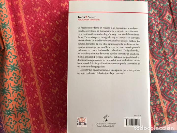 Libros de segunda mano: Transitar por espacios comunes. Inmigración Salud y ocio. F. Checa y Olmos. Buen estado - Foto 2 - 171968338