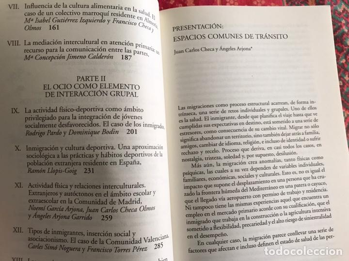 Libros de segunda mano: Transitar por espacios comunes. Inmigración Salud y ocio. F. Checa y Olmos. Buen estado - Foto 6 - 171968338