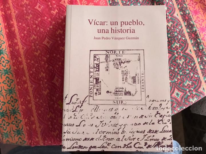 VÍCAR: UN PUEBLO, UNA HISTORIA. JUAN PEDRO VÁZQUEZ (Libros de Segunda Mano - Historia - Otros)