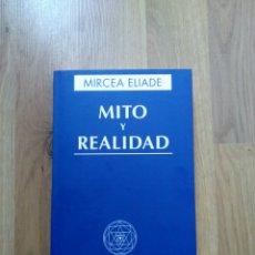 Libros de segunda mano: MITO Y REALIDAD. MIRCEA ELIADE.. Lote 171970439