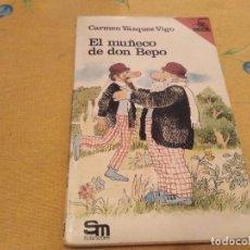 Libros de segunda mano: EL MUÑECO DE DON BEPO CARMEN VAZQUEZ VIGO EDICIONES SM BARCO DE VAPOR 1984. Lote 171986893