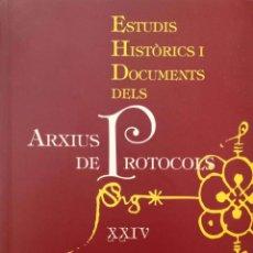 Libros de segunda mano: ESTUDIS HISTÒRICS I DOCUMENTS DELS ARXIUS DE PROTOCOLS (XXIV). Lote 171992688