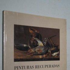 Libros de segunda mano: PINTURAS RECUPERADAS. MUSEO DE BELLAS ARTES ASTURIAS.. Lote 171999722