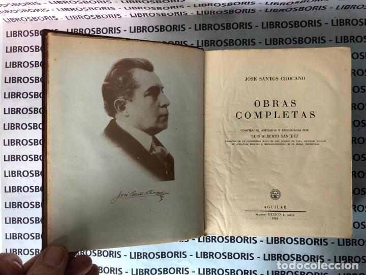 Libros de segunda mano: SANTOS CHOCANO - OBRAS COMPLETAS - AGUILAR - OBRAS ETERNAS - Foto 4 - 172025794