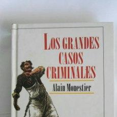 Libros de segunda mano: LOS GRANDES CASOS CRIMINALES. Lote 172030175