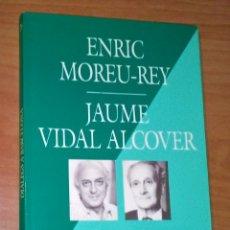 Libros de segunda mano: ENRIC MOREU-REY, JAUME VIDAL ALCOVER - DIÀLEGS A BARCELONA - AJUNTAMENT DE BARCELONA, 1989. Lote 171736929