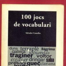 Libros de segunda mano: 100 JOCS DE VOCABULARI. SALVADOR COMMELLES. ED. EUMO PAG. 189 LIBRO CATALAN AÑO 1994 LE2909. Lote 172053605