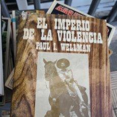 Libros de segunda mano: EL IMPERIO DE LA VIOLENCIA, TAPA DURA CON SOBRECUBIERTA TAMAÑO 22X16CM Y 340 PÁGINAS. Lote 172055355