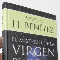 Libros de segunda mano: EL MISTERIO DE LA VIRGEN DE GUADALUPE - J.J. BENÍTEZ. Lote 172064425