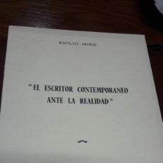 Libros de segunda mano: EL ESCRITOR CONTEMPORÁNEO ANTE LA REALIDAD-1971 EMILIO MIRO. Lote 172071058