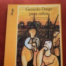 Libros de segunda mano: GERARDO DIEGO PARA NIÑOS (EDICIONES DE LA TORRE). Lote 172084004