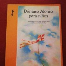 Libros de segunda mano: DÁMASO ALONSO PARA NIÑOS (EDICIONES DE LA TORRE). Lote 172084490