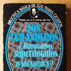 Libros de segunda mano: BIBLIOTECA BÁSICA DE LOS TEMAS OCULTOS N°23. LOS CURANDEROS: ¿ILUMINADOS, SUPERDOTADOS O FARSANTES?. Lote 172153623