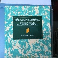Libros de segunda mano: MÁLAGA MALAGA CONTEMPORÁNEA. ESTUDIOS Y PAISAJES DE LA CAPITAL Y LA PROVINCIA / JEREZ PERCHET,FERIA. Lote 172154544