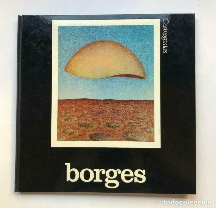 JORGE LUIS BORGES - SESSA - COSMOGONÍAS - 1972 PRIMERA EDICION FIRMADO SIGNED (Libros de Segunda Mano (posteriores a 1936) - Literatura - Otros)