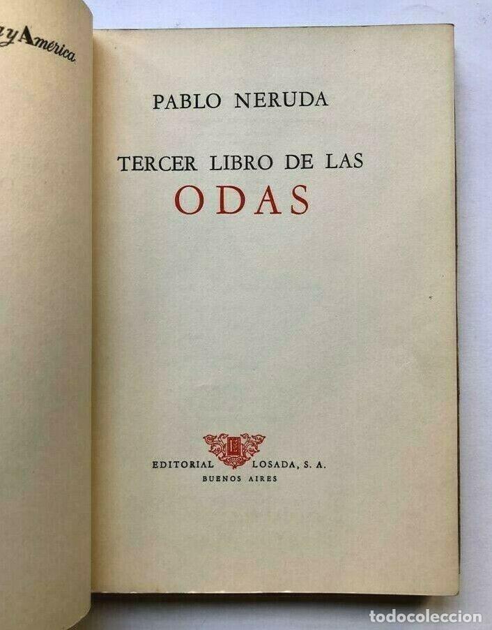 Libros de segunda mano: Pablo Neruda - Tercer libro de las odas - 1957 Primera edicion - Foto 2 - 172174747