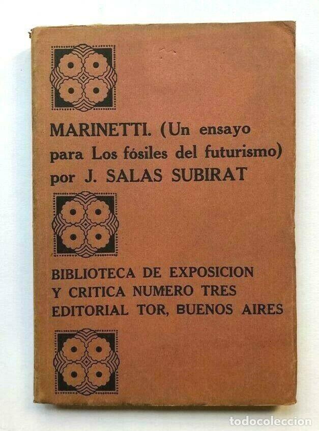 SALAS SUBIRAT - MARINETTI - UN ENSAYO PARA LOS FOSILES DEL FUTURISMO - 1º ED (Libros de Segunda Mano (posteriores a 1936) - Literatura - Otros)