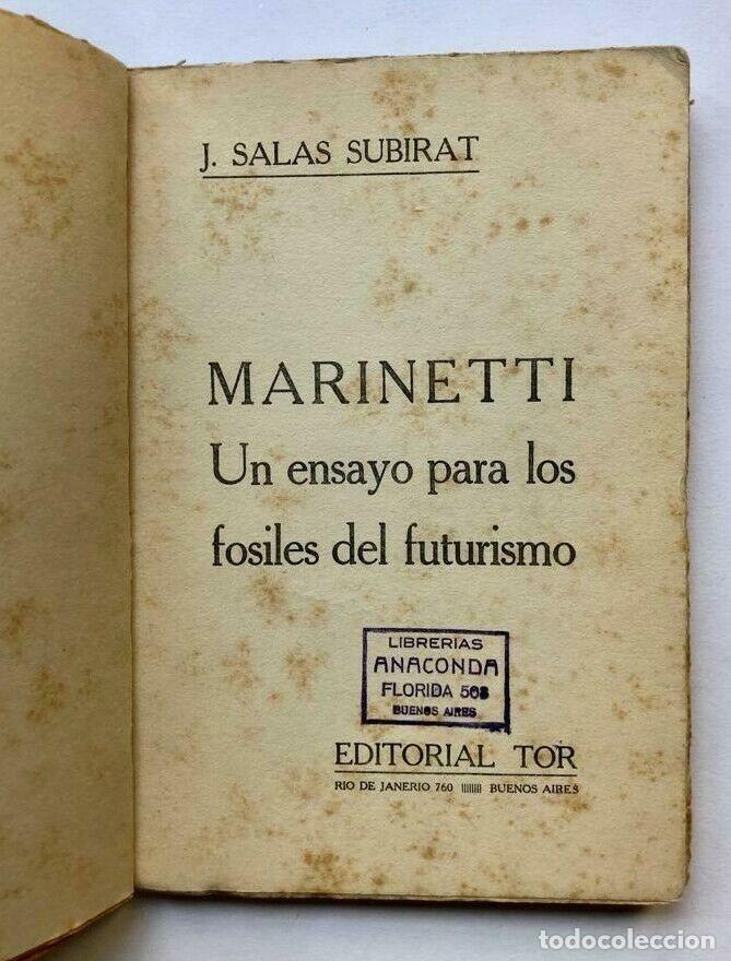 Libros de segunda mano: Salas Subirat - Marinetti - Un ensayo para los fosiles del futurismo - 1º ed - Foto 2 - 172175750