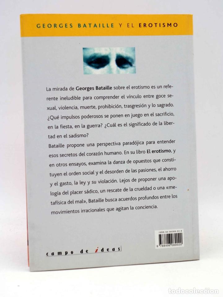 Libros de segunda mano: INTELECTUALES. GEORGES BATAILLE Y EL EROTISMO (Oswaldo Baigorria) Campo de Ideas, 2002. OFRT - Foto 2 - 187133432