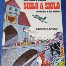 Libros de segunda mano: LA HISTORIA CONTADA A LOS NIÑOS SIGLO A SIGLO - PROCOPIO - BOSELLI - EDICIONES PAULINAS. Lote 172249214