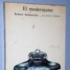 Libros de segunda mano: EL MODERNISMO. Lote 172252300