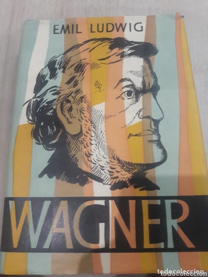 WAGNER EMIL LUDWIG (Libros de Segunda Mano (posteriores a 1936) - Literatura - Otros)