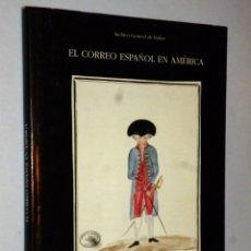 Libros de segunda mano: EL CORREO ESPAÑOL EN AMÉRICA.. Lote 172259202