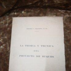 Libros de segunda mano: TEORIA Y TECNICA PROYECTO BUQUE. Lote 172276054