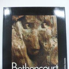 Libros de segunda mano: BETHENCOURT. MANUEL BETHENCOURT. Mª CANDELARIA HERNÁNDEZ. BIBLIOTECA DE ARTISTAS CANARIOS. 25. Lote 172279440
