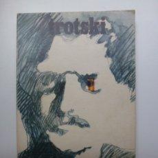Libros de segunda mano: TROTSKI EN ESPAÑA. AKAL 1975. Lote 172279675