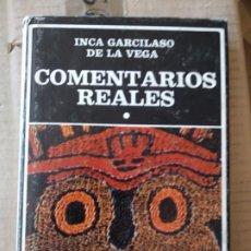 Libros de segunda mano: COMENTARIOS REALES INCA GARCILASO DE LA VEGA EDITORIAL AYACUCHO TOMO 1. Lote 172303298