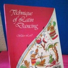 Libros de segunda mano: LIBRO EN INGLÉS - TECHNIQUE OF LATÍN DANCING - TÉCNICA DEL BAILE LATINO - WALTER LAIRD - IDTA, 1988. Lote 172330895