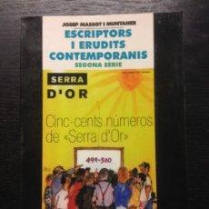 Libros de segunda mano: ESCRIPTORS I ERUDITS CONTEMPORANIS, MASSOT I MUNTANER, JOSEP, 2001. Lote 172335162