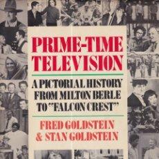 Libros de segunda mano: PRIME-TIME TELEVISION. HISTORIA GRÁFICA DE LOS TELEFILMS NORTEAMERICANOS. EN INGLÉS. Lote 172337899