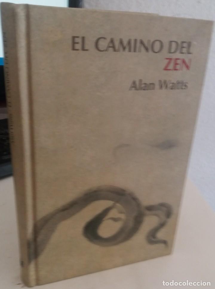 EL CAMINO DEL ZEN - WATTS, ALAN (Libros de Segunda Mano - Pensamiento - Otros)