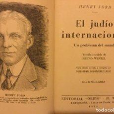Libros de segunda mano: 1939 EL JUDIO INTERNACIONAL UN PROBLEMA DEL MUNDO HENRY FORD. Lote 172345534