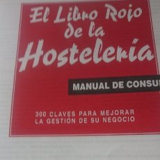 Libros de segunda mano: MANUAL DE CONSULTA DE HOSTELERIA.·300 CLAVES DE GESTION PARA TU NEGOCIO. Lote 172362944